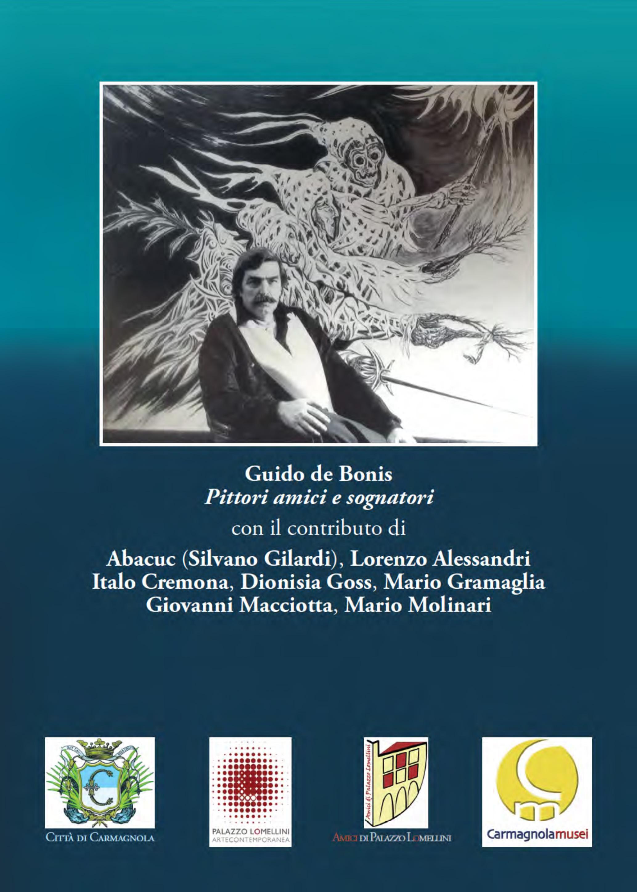 Guido de Bonis, 'Pittori amici e sognatori', Palazzo Lomellini - Carmagnola © Palazzo Lomellini / Elater