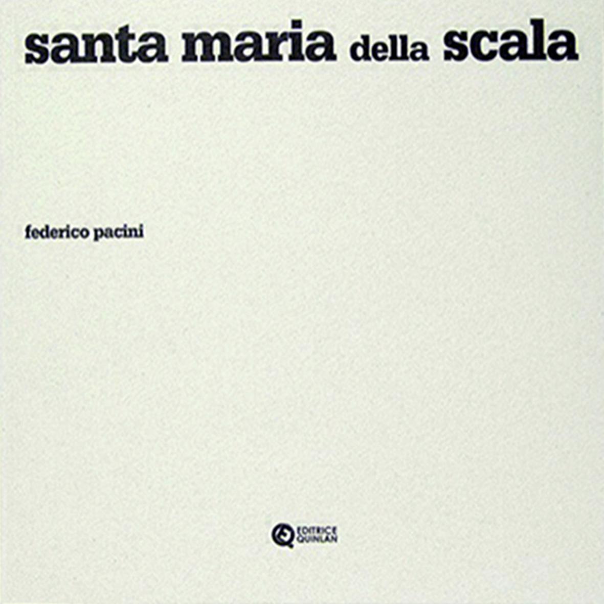 Federico Pacini, 'Santa Maria della Scala', Editrice Quinlan © l'autore/Quinlan