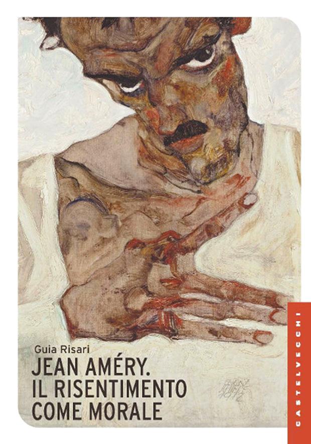 Guia Risari, 'Jean Améry, Il risentimento come morale