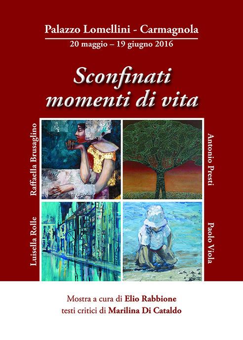 'Sconfinati momenti di vita', Palazzo Lomellini - Carmagnola © Palazzo Lomellini / Elater