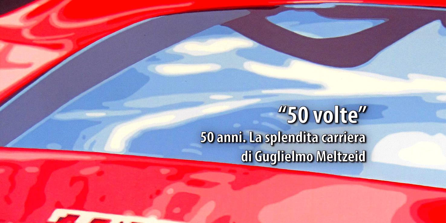 '50 volte', 50 anni, la splendida carriera di Guglielmo Meltzeid © aut./Medina
