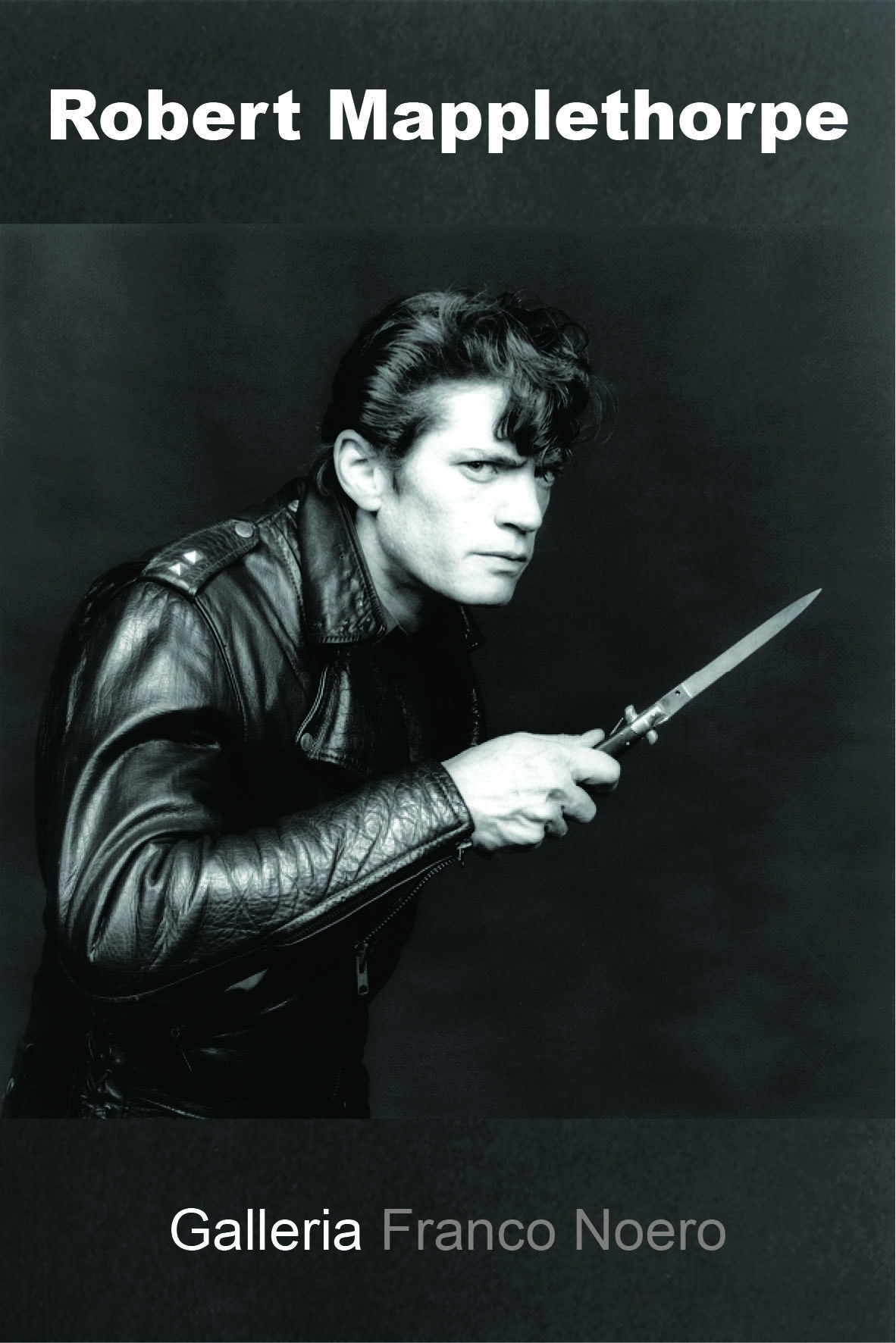 Robert Mapplethorpe © R. Mapplethorpe Foundation / Galleria Franco Noero